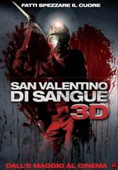 San Valentino di Sangue 3D in DVD, con effetti speciali