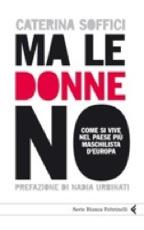 L'Italia il paese più maschilista d'Europa lo racconta il libro