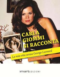 "Carla Giommi: ""La mia vita senza George Leonard"""