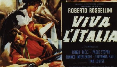 Roberto Rossellini per l'Unità d'Italia