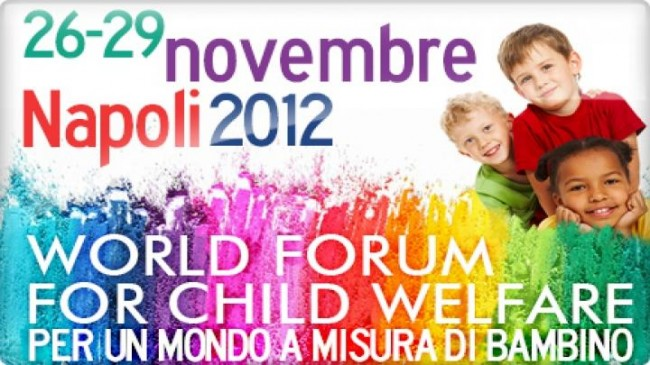 Eventi Napoli 2012: World Forum for Child Welfare