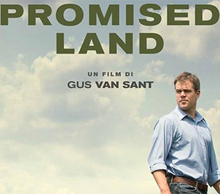Promised Land: la manipolazione in tempo di crisi