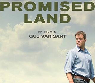 Promised Land: la manipolazione in tempo di crisi