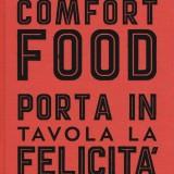 Comfort food (34 euro)